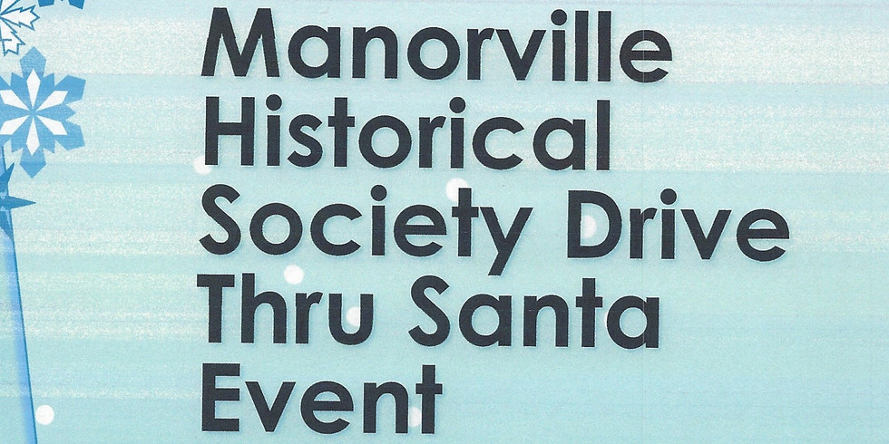 The Manorville Historical Society Drive Thru Santa Event