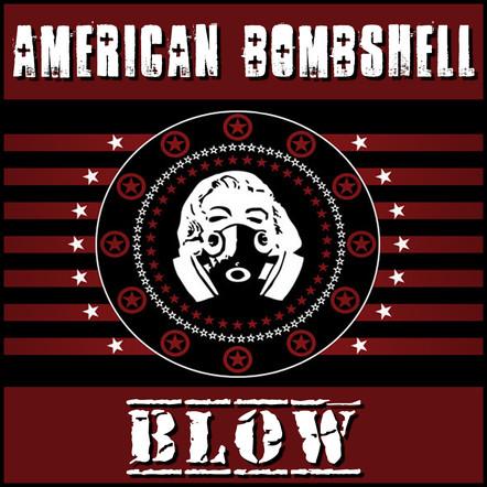 American Bombshell - Blow