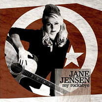 Jane Jensen - My Rockabye