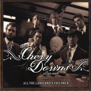 Chevy Downs - All The Landlord's Children