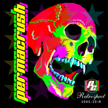 Permacrush - Retrospect 2005-2017