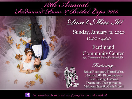 The Ferdinand Prom and Bridal Expo, THIS SUNDAY!