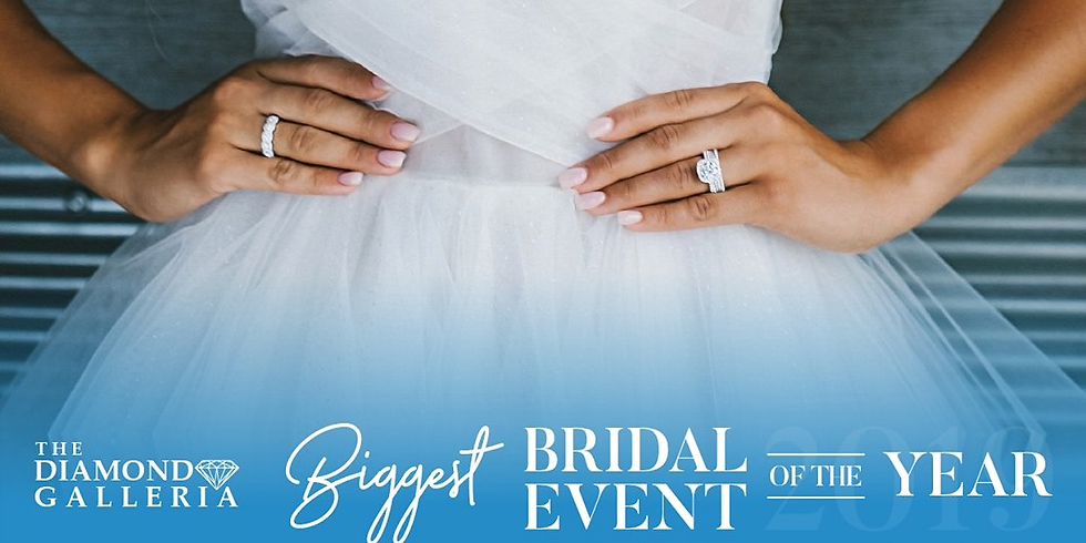 THE DIAMOND GALLERIA - FALL BRIDAL EVENT!