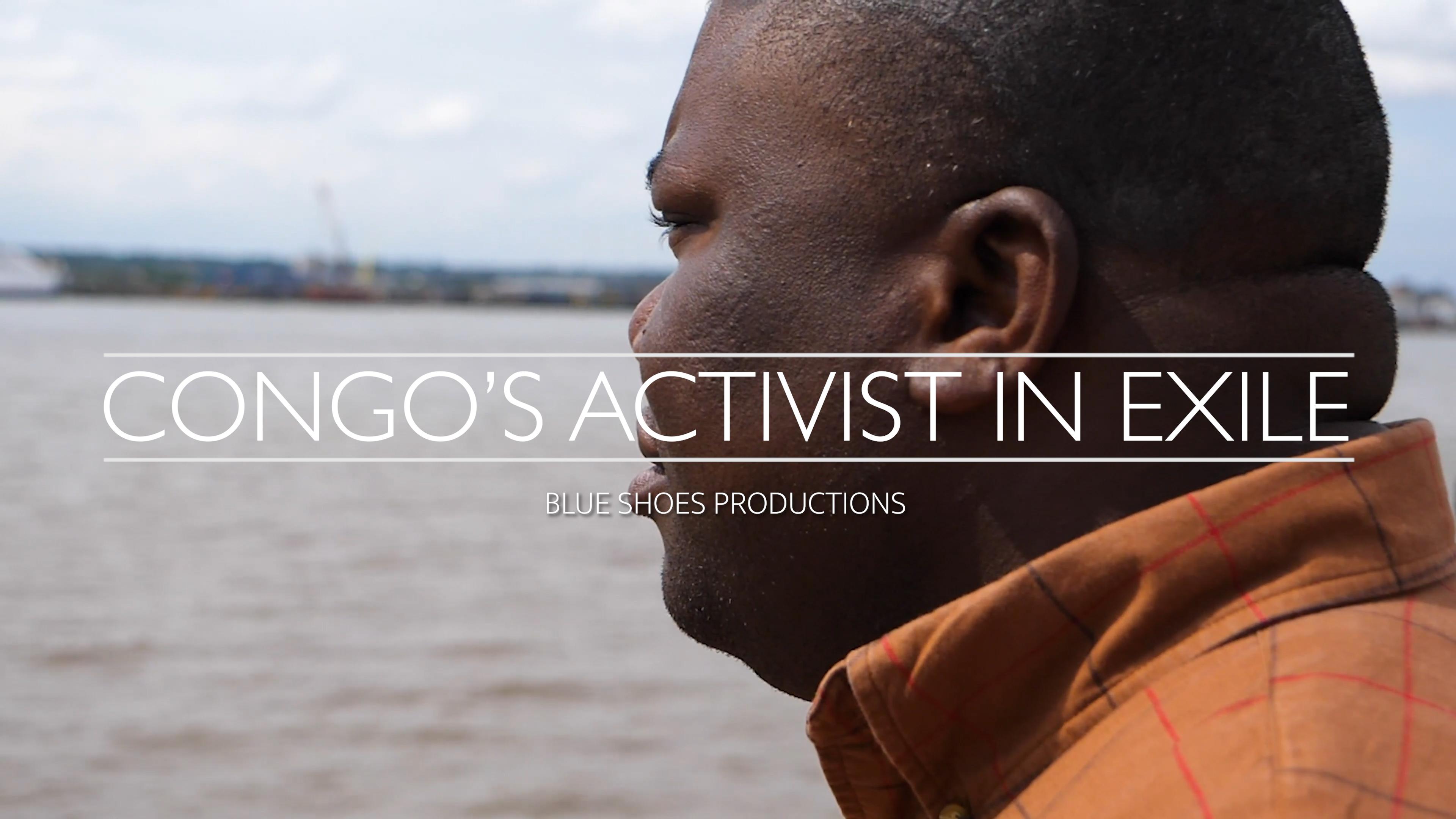 CONGO'S ACTIVIST IN EXILE