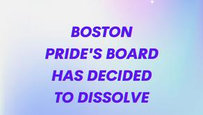 Boston Pride's Board Decides to Dissolve