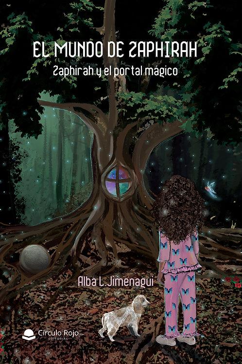 EL MUNDO DE ZAPHIRAH   Zaphirah y el portal mágico