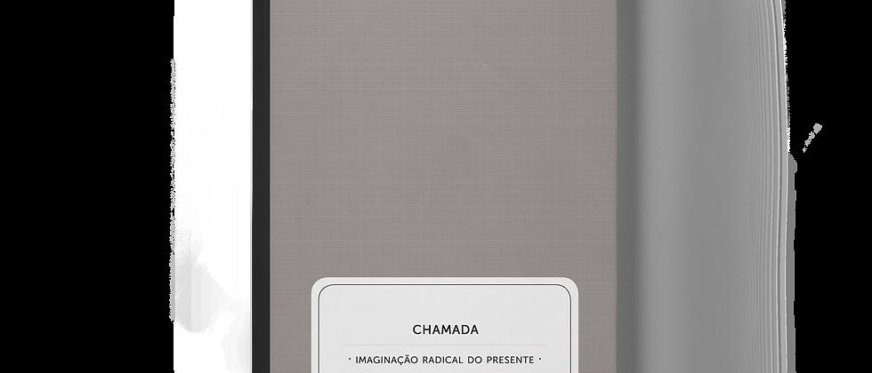 """capa do livro """"Chamada: imaginação radical do presente"""" – Anônimos"""