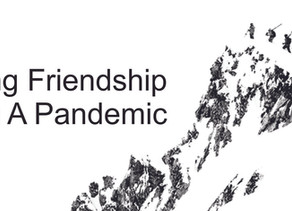 Building Friendship During a Pandemic