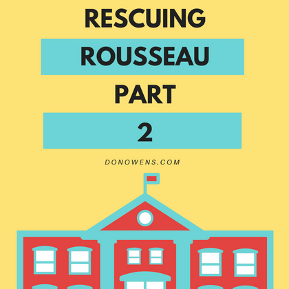 Rescuing Rousseau: Part 2 – Travel to Learn