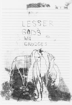 Lesser Gods Hold Grudges