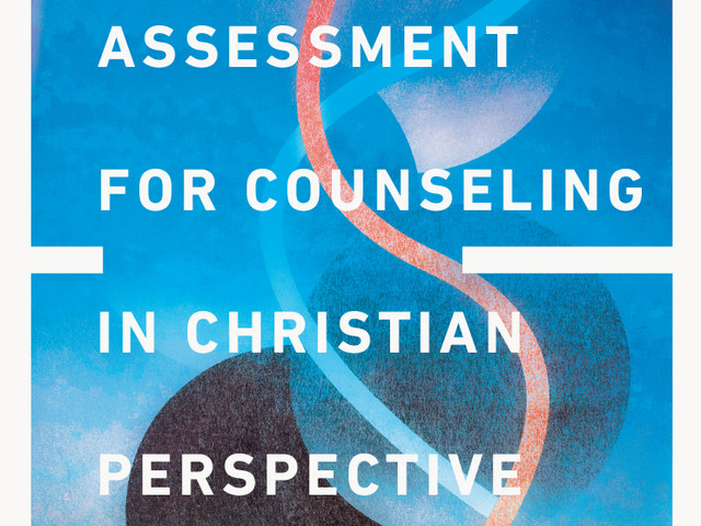 Assesssment for Counseling in Christian Perspective