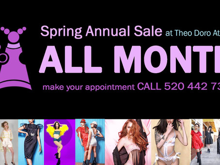 All month - Spring Annual Sale at Theo Doro Atelier