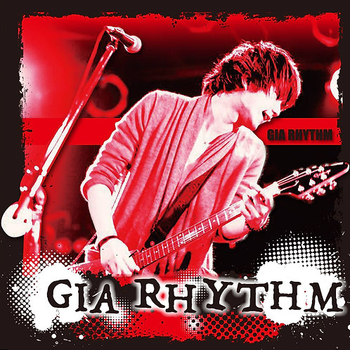 1st mini album「GIA RHYTHM~ジャイアリズム~」