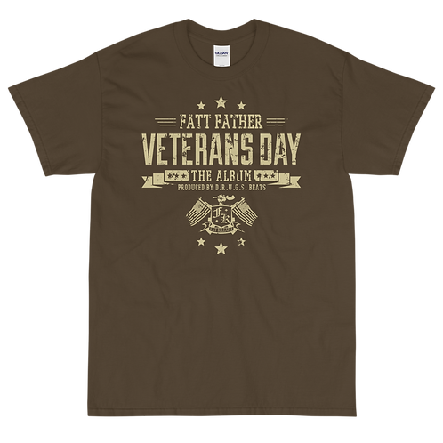 "FATT FATHER ""VETERANS DAY"" SHIRT"