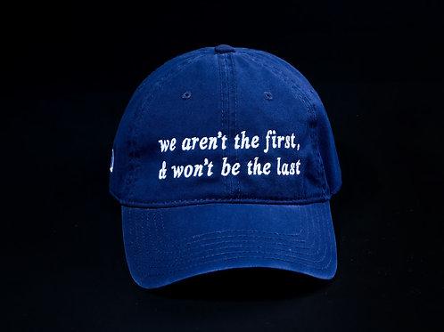 Not First, Not Last Cap