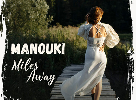 Manouki - Miles away