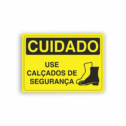 Placa de Sinalização Poliestireno (PS) 2mm - Cuidado Use Calçados de Segurança