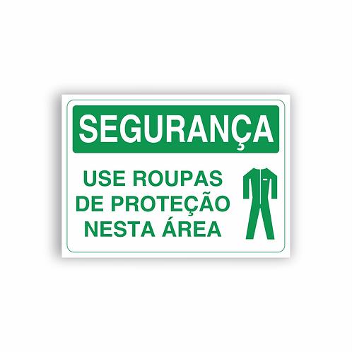Placa de Sinalização Poliestireno (PS) 2mm - Segurança Use Roupas de Proteção