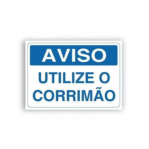 Placa de Sinalização Poliestireno (PS) 2mm - Aviso Utilize o Corrimão