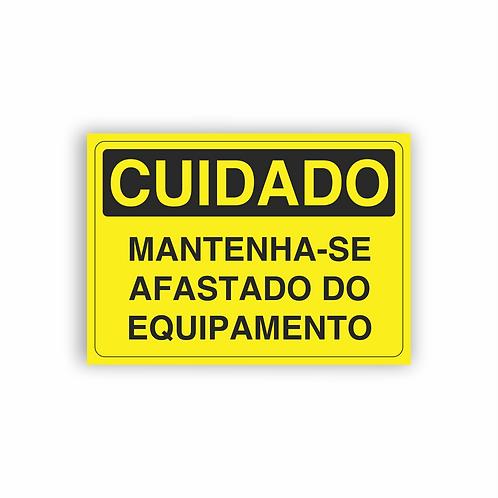 Placa de Sinalização Poliestireno (PS) 2mm - Cuidado Mantenha-se Afastado