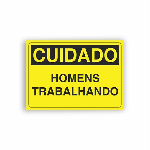 Placa de Sinalização Poliestireno (PS) 2mm - Cuidado Homens Trabalhando