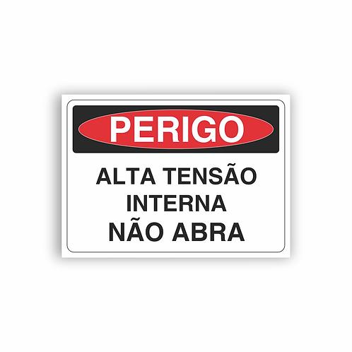 Placa de Sinalização Poliestireno (PS) 2mm - Perigo Alta Tensão Interna Não Abra