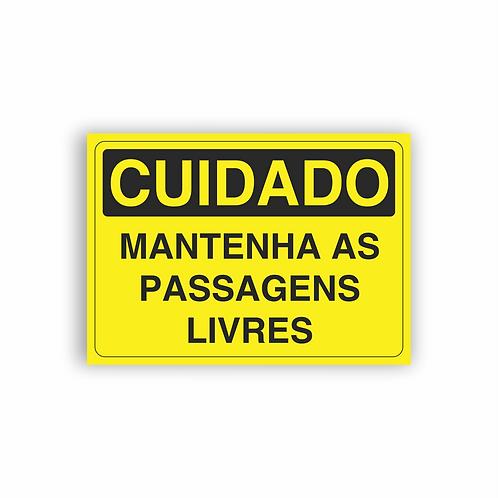 Placa de Sinalização Poliestireno (PS) 2mm - Cuidado Mantenha as Passagens Livre