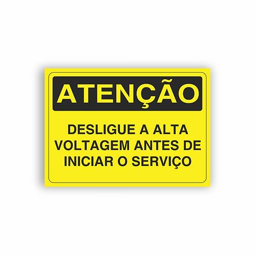 Placa de Sinalização Poliestireno (PS) 2mm - Atenção Desligue a Alta Voltagem