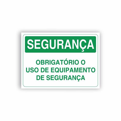 Placa de Sinalização Poliestireno (PS) 2mm - Segurança Obrigatório o Uso
