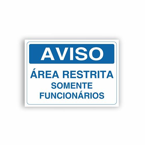 Placa de Sinalização Poliestireno (PS) 2mm - Aviso Área Restrita