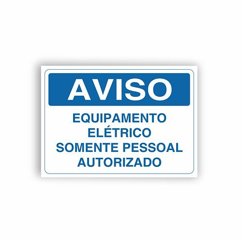 Placa de Sinalização Poliestireno (PS) 2mm - Aviso Equipamento Elétrico