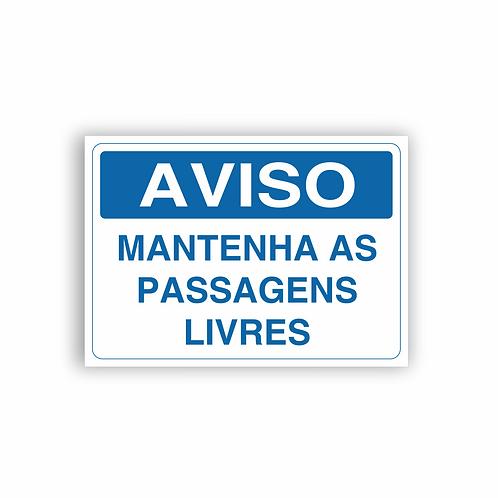 Placa de Sinalização Poliestireno (PS) 2mm - Aviso Mantenha as Passagens Livres
