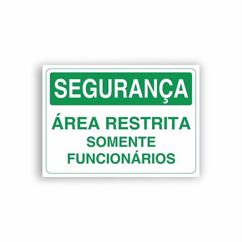 Placa de Sinalização Poliestireno (PS) 2mm - Segurança Área Restrita
