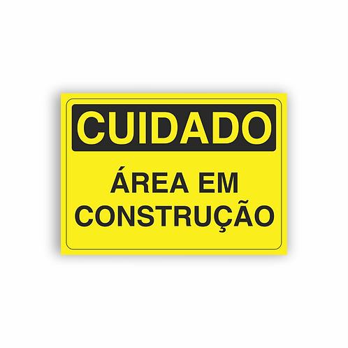 Placa de Sinalização Poliestireno (PS) 2mm - Cuidado Área em Construção