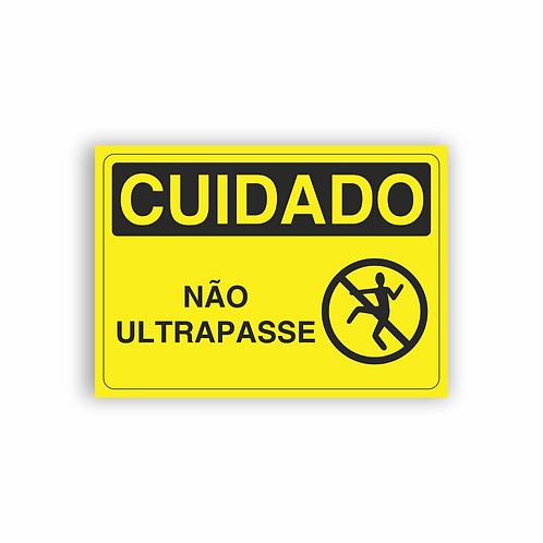 Placa de Sinalização Poliestireno (PS) 2mm - Cuidado Não Ultrapasse