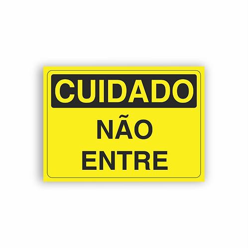 Placa de Sinalização Poliestireno (PS) 2mm - Cuidado Não Entre