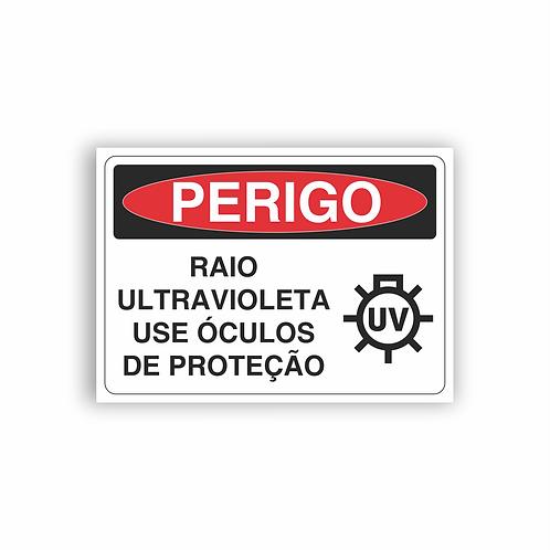 Placa de Sinalização Poliestireno (PS) 2mm - Perigo Raio Ultravioleta Use Óculos