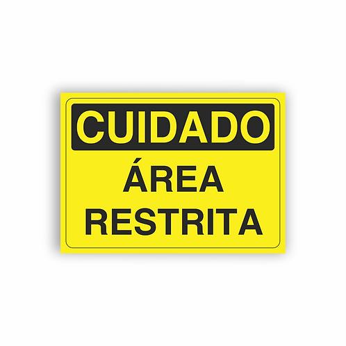 Placa de Sinalização Poliestireno (PS) 2mm - Cuidado Área Restrita