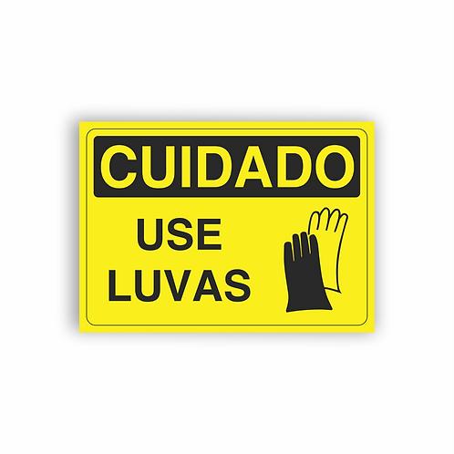 Placa de Sinalização Poliestireno (PS) 2mm - Cuidado Use Luvas