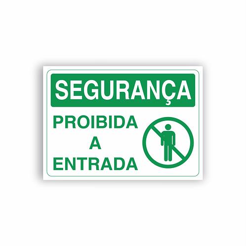 Placa de Sinalização Poliestireno (PS) 2mm - Segurança Proibida a Entrada
