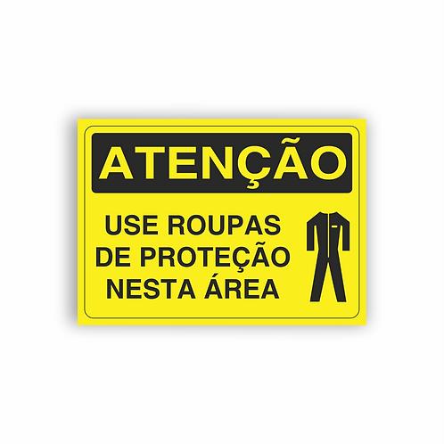 Placa de Sinalização Poliestireno (PS) 2mm - Atenção Use Roupas de Proteção
