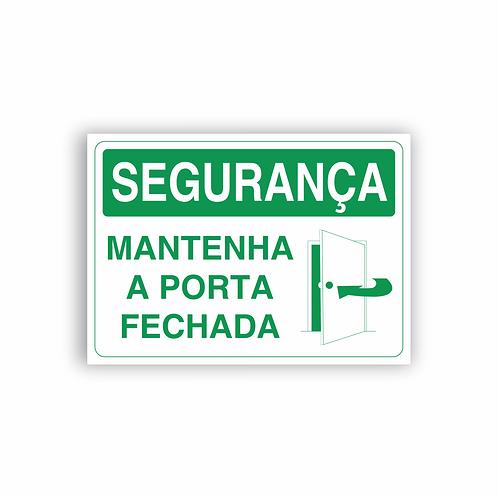 Placa de Sinalização Poliestireno (PS) 2mm - Segurança Mantenha a Porta Fechada