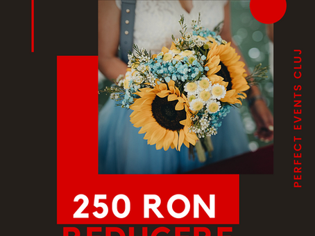 Campanie 250RON reducere!