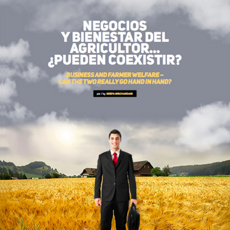 Business and farmer welfare – can the two really go hand in hand?
