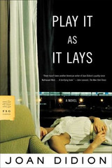 Play It as It Lays, de Joan Didion