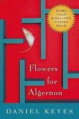 Flowers for Algernon, de D. Keyes