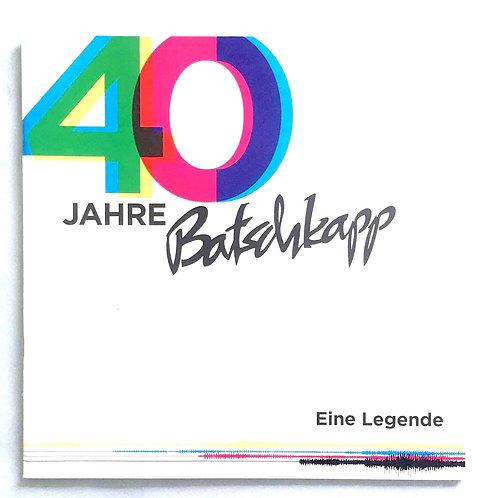 Geschichte der Batschkapp - 40 Jahre