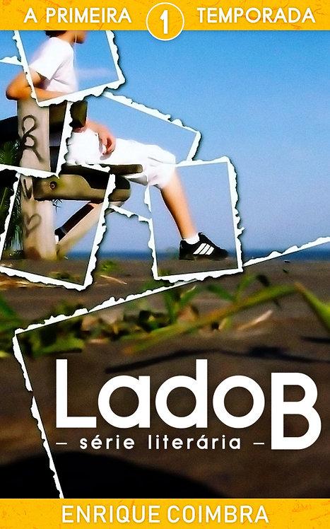 Série Literária Lado B, 1ª Temporada