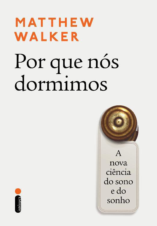 "Capa do livro ""Por que nós dormimos?"" por Matthew Walker"