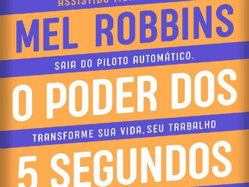 "Resenha do livro ""O poder dos 5 segundos"" da Mel Robbins"